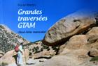 Grandes traversées GTAM (Persée éditions)
